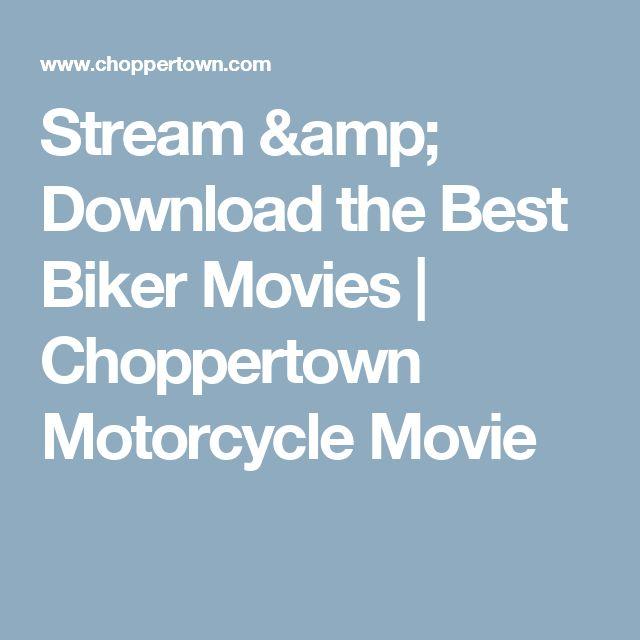 Stream & Download the Best Biker Movies   Choppertown Motorcycle Movie