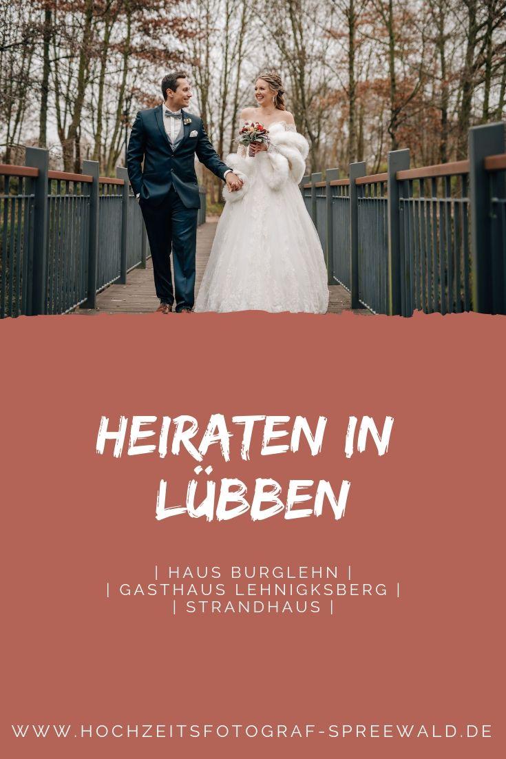 Hochzeit In Lubben Im Spreewald Hochzeit Hochzeitsfotograf Heiraten