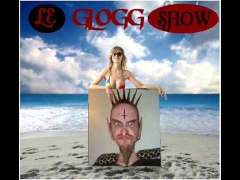 LE GLOGG SHOW