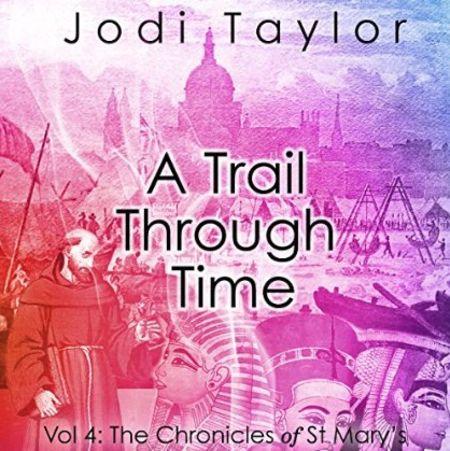 A Trail Through Time by Jodi Taylor, read by Zara Ramm