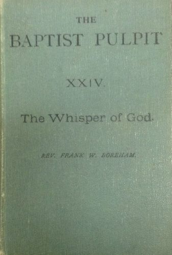 The first substantial book that F W Boreham wrote. This is a photo of Boreham's own copy, held in the Boreham display cabinets at Whitley College, Melbourne.