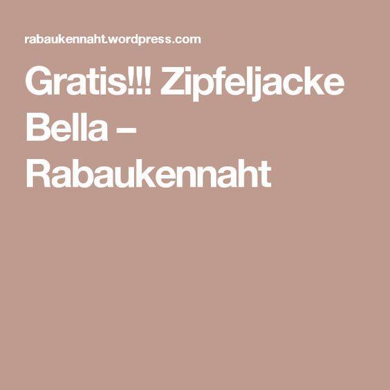 Gratis!!! Zipfeljacke Bella – Rabaukennaht