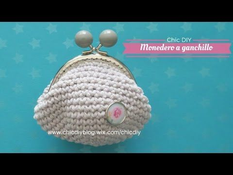MONEDERO CROCHET |COMO HACER UN MONEDERO GANCHILLO| CHIC DIY - YouTube