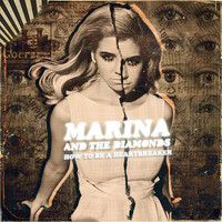 Marina And The Diamonds - How To Be A Heartbreaker (Dada Life Remix) by Dada Life on SoundCloud