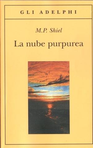 La Nube Purpurea - Matthew Phipps Shiel