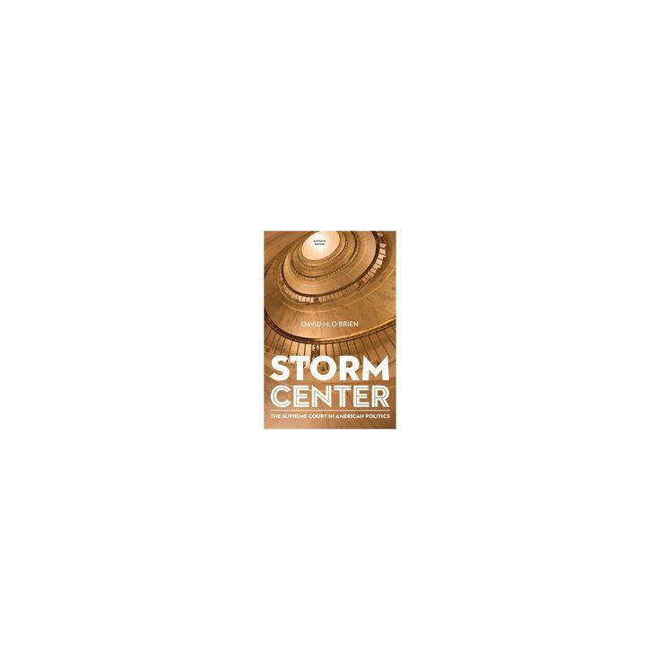 Storm Center : The Supreme Court in American Politics (Paperback) (David M. O'Brien)