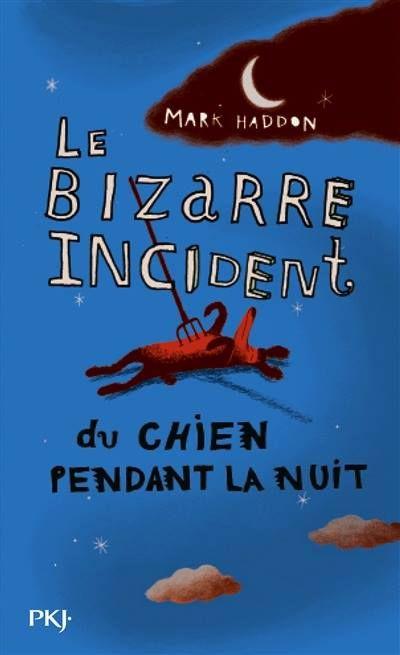 Le bizarre incident du chien, pendant la nuit / M. Haddon. - PKJ, 2005