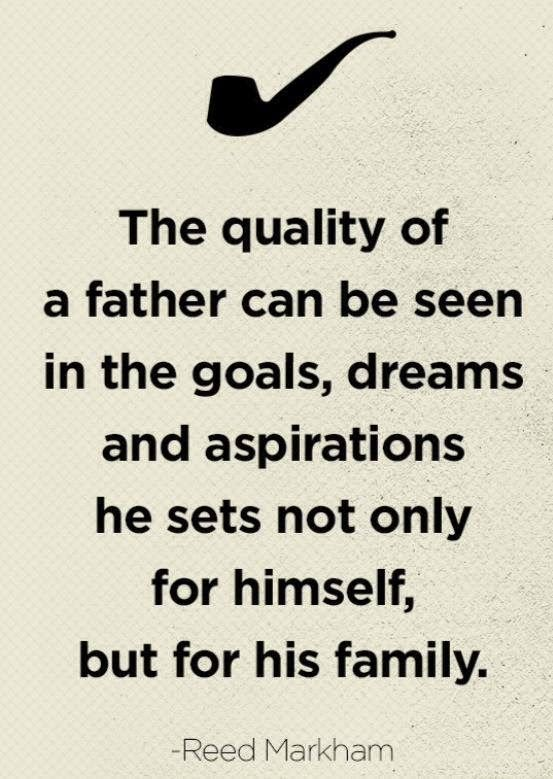 283 best father 39 s day quotes images on pinterest daddy for Being a good dad quotes