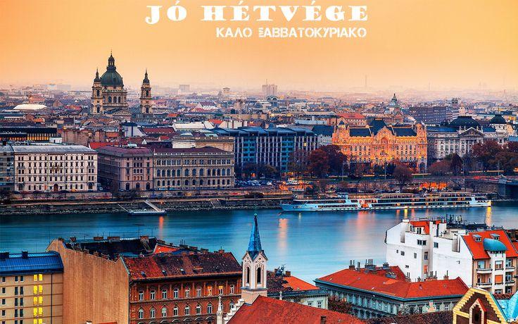 Καλό Σαββατοκύριακο αλά Ουγγρικά!!!