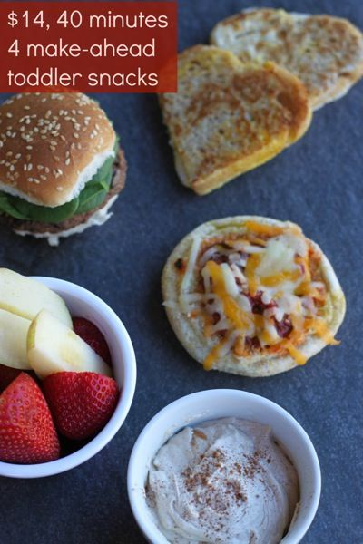 $14, 40 minutes, 4 make-ahead toddler snacks