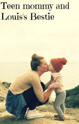 "Read ""Teen mommy and Louis's bestie - Chapter one"" #wattpad #fanfiction"