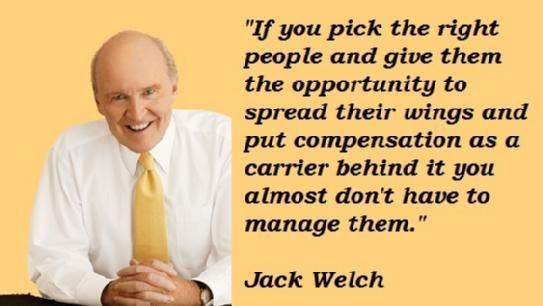 Jack Welch Quotes re: Respect of your Staff.