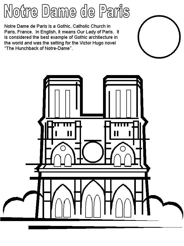 Print coloring page and book, Notre Dame France Coloring Pages for kids of all ages. Updated on Monday, March 23rd, 2015.