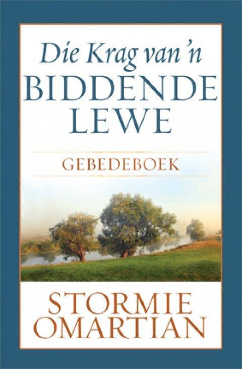 Die Krag Van 'n Biddende Lewe Gebedeboek (Sagteband)