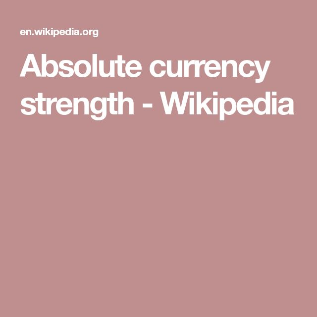 Absolute currency strength - Wikipedia