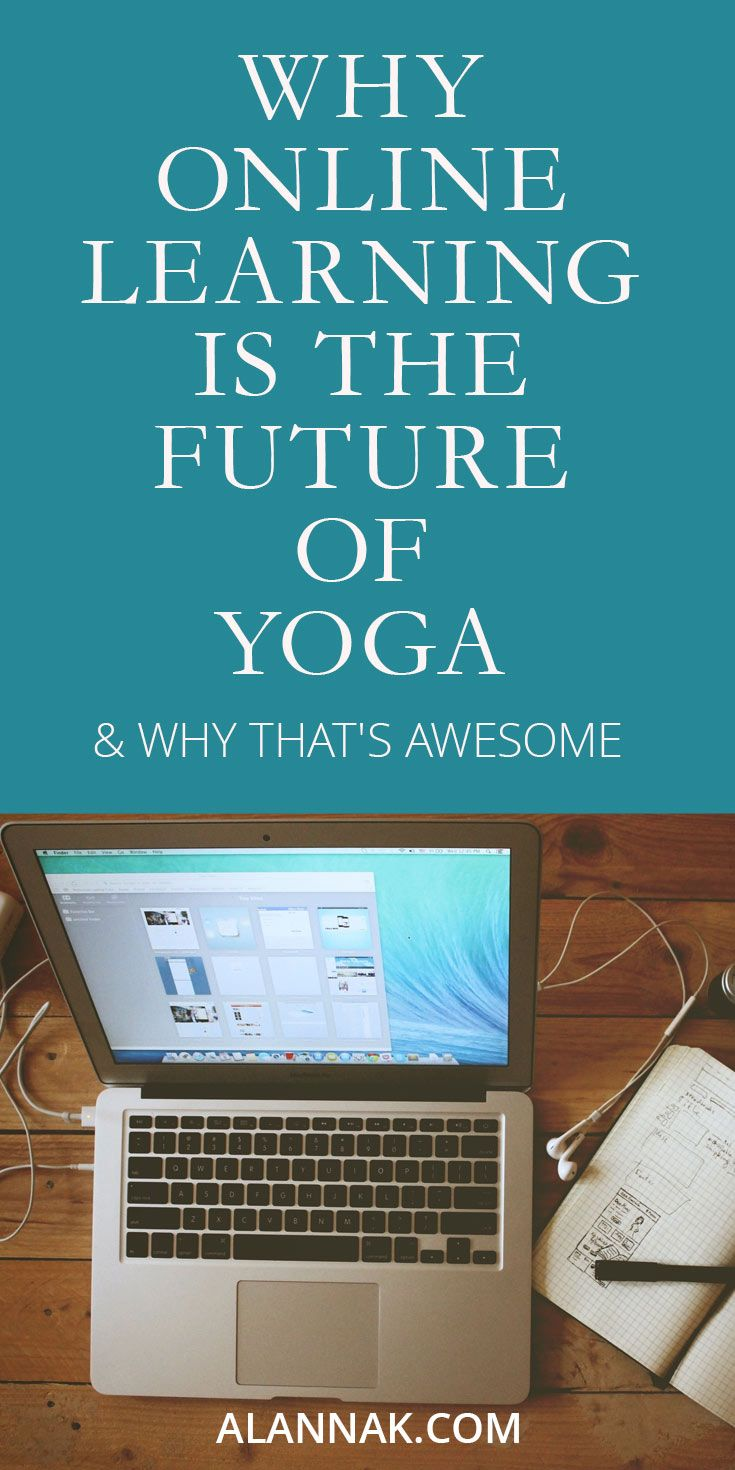 As a pioneer in online learning for yoga (having created the first 500 hour online yoga certification), Alanna Kaivalya, Ph.D., answers all your questions.