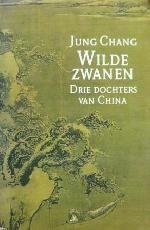 Wilde Zwanen - Jung Chang. Drie generaties vrouwen in China. Af en toe onvoorstelbaar en gruwelijk maar zeer de moeite waard.