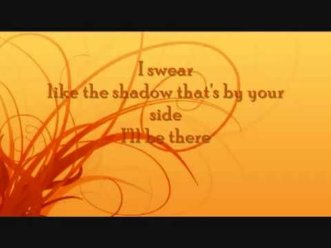 I Swear - All 4 One - Lyrics.... I only cried those happy tears.... you never broke my heart.