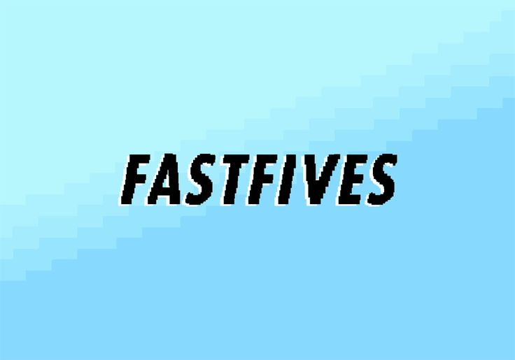 Fast Fives