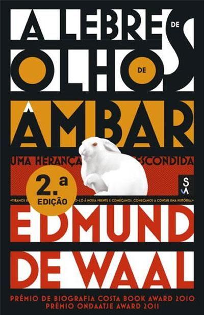 A Lebre dos Olhos de Âmbar , Edmund de Waal. Compre livros na Fnac.pt