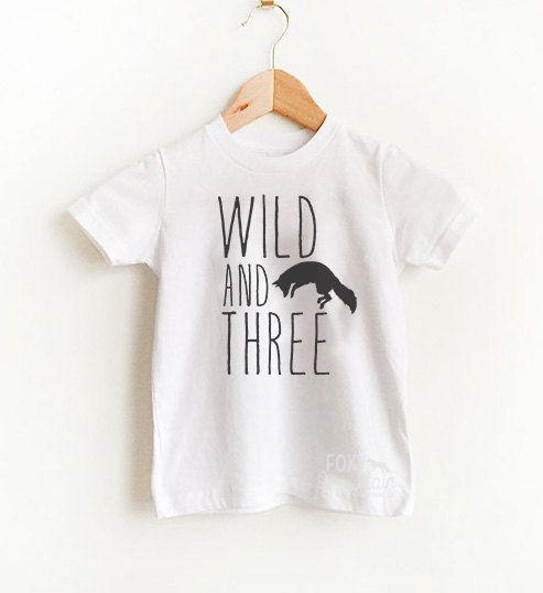 Wild and three -toddler tshirt, baby shirt, toddler shirt, white,modern baby, custom baby, unisex modern, foxy, screen printed, fox shirt