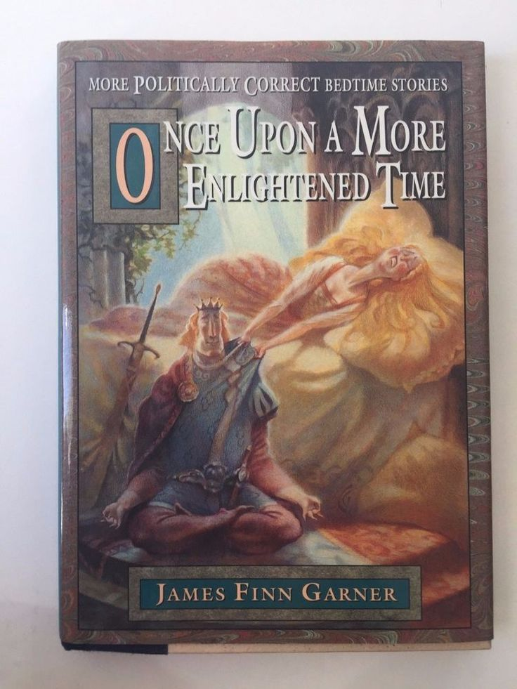 Once upon a More Enlightened Time: More Politically Correct Bedtime Stories 1995