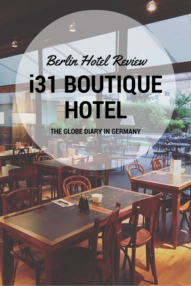 Berlin Hotel Review: i31 Boutique Hotel - Where to stay in Berlin, Germany.
