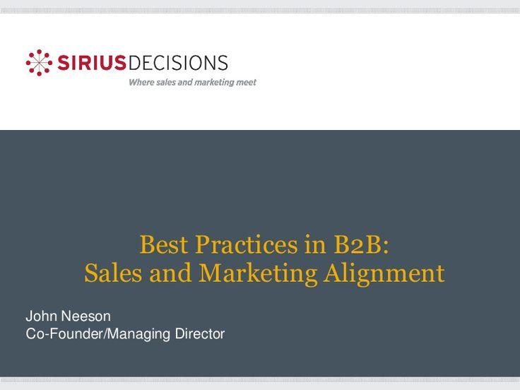 Best practice in sales and marketing alignment  by B2B Marketing via slideshare