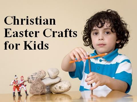 Christian Easter crafts for kids.