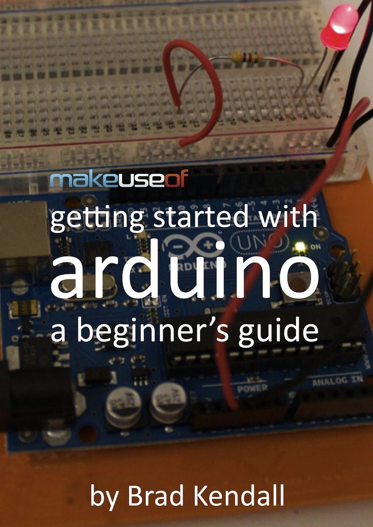 Getting Started With Arduino: A Beginner's Guide by Brad Kendall | Arduino is an open-source electronics prototyping platform based on flexible, easy-to use hardware and software. It's intended for artists, designers, hobbyists, and anyone interested in creating interactive objects or environments. | via Makeuseof