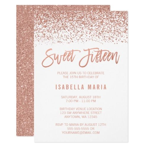 modern faux rose gold glitter sweet 15 birthday invitation in 2018