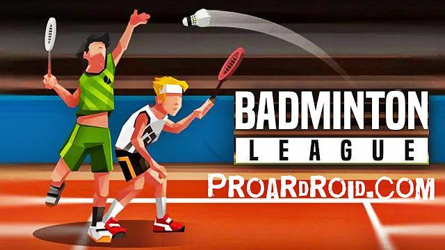 تحميل لعبة التنس الريشة Badminton League النسخة المعدلة للاجهزة الاندرويد باخر تحديث مباريات تنس الريشة أكثر تنافسية من أي Badminton League Badminton League