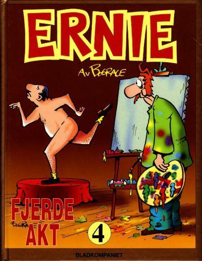 """""""Ernie 4 - fjerde akt"""" av Bud Grace"""