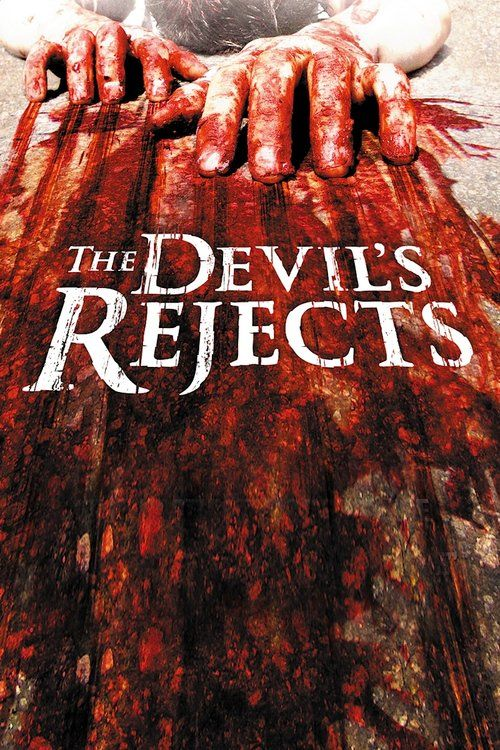 The Devil's Rejects Full Movie Online 2005