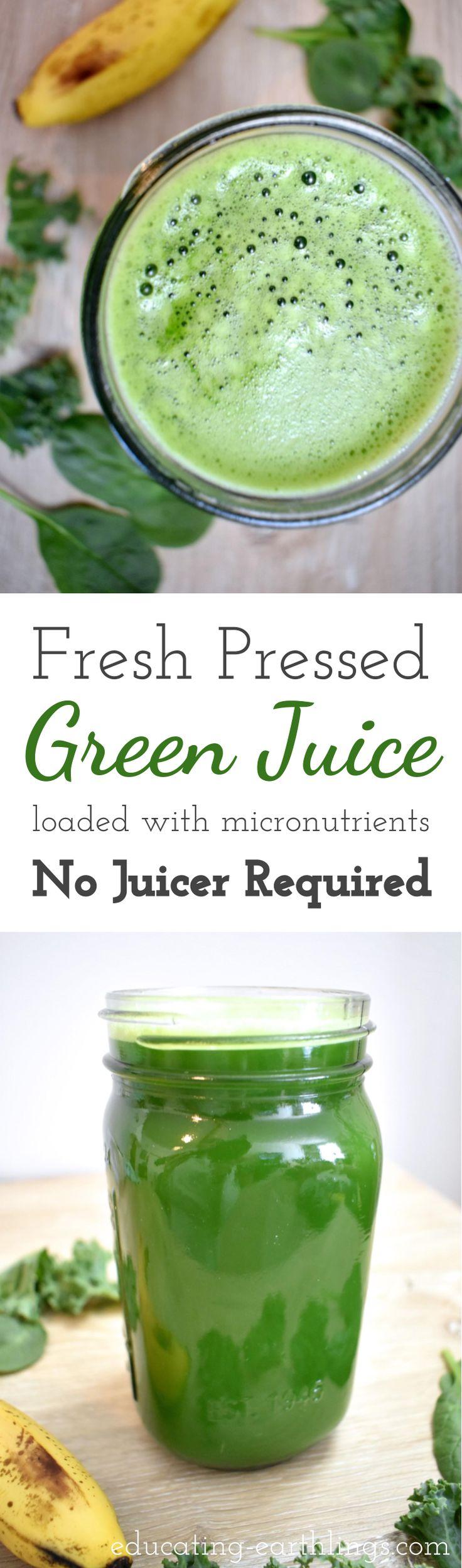 Fresh Pressed Green Juice - No Juicer Required - homemade green juice - juicing - juice cleanse - healthy drinks - vegan recipes