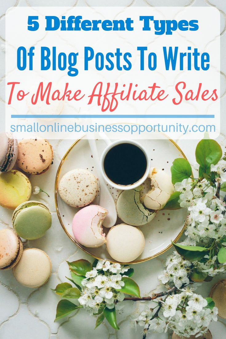 5 Different Types Of Blog Posts To Make Affiliate Sales    When you are a newbie to online marketing you may think that writing product reviews is the only way to make affiliate sales but there are in fact a number of different types of posts that you can write to make affiliate sales that are a lot more fun and perhaps more lucrative than product review type blog posts.    #blogposts #affiliatemarketing #creatingcontent #contentmarketing
