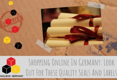 When You Shop Online In Germany: Look Out For These Quality Seals And Labels via http://mailbox-germany.com #mailbox #germany #forwarding #logistics #scan #mail #letters #shopping