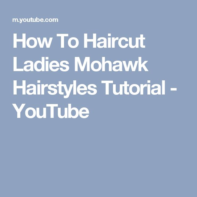 How To Haircut Ladies Mohawk Hairstyles Tutorial - YouTube