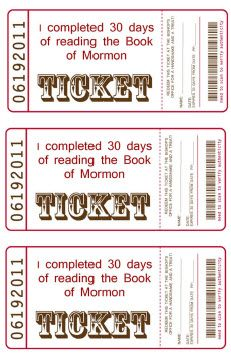 Book of Mormon Treat Ticket--when kids and parents stay awake and happy ;).  Redeem for treats!