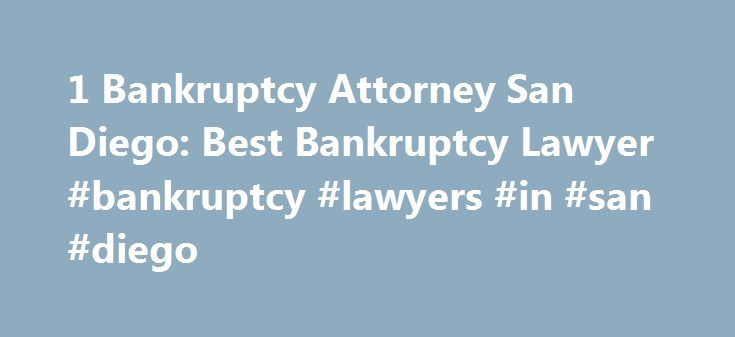 1 Bankruptcy Attorney San Diego: Best Bankruptcy Lawyer #bankruptcy #lawyers #in #san #diego http://sudan.remmont.com/1-bankruptcy-attorney-san-diego-best-bankruptcy-lawyer-bankruptcy-lawyers-in-san-diego/  # Bankruptcy Lawyers The fall-out from the current economic crisis is unlikely to abate any time soon. Many homeowners and businesses face difficult decisions regarding being bankrupted and curbing spending. The attorneys at Chang Diamond, APC, dedicate their practice to providing clients…