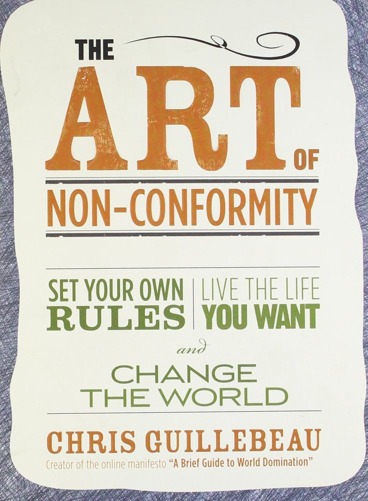 Guillebeau: The Art of Non-Conformity