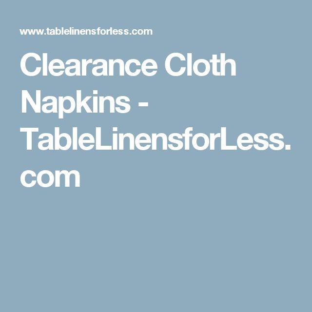 Clearance Cloth Napkins   TableLinensforLess.com | Wedding U0026 Marriage |  Pinterest | Cloth Napkins, Napkins And Wedding