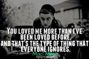 """""""Time goes by, goin without you. Hope you know I've been thinkin about you. And I know, I know, I know, I know that they took you from your home. But your in my heart, so I'm never gonna be alone."""" Poppy - Mac Miller"""