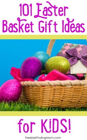 101 Easter Basket Ideas for Kids - Fun and cheap Easter basket gift ideas for babies to teens!