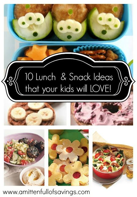 10 Lunch and snack ideas your kids will love! Get ready for back to school!