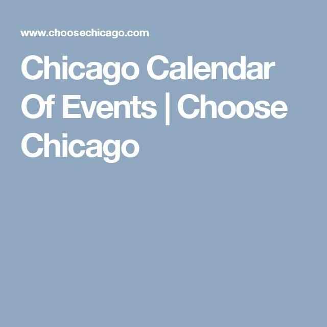 Chicago Calendar Of Events | Choose Chicago