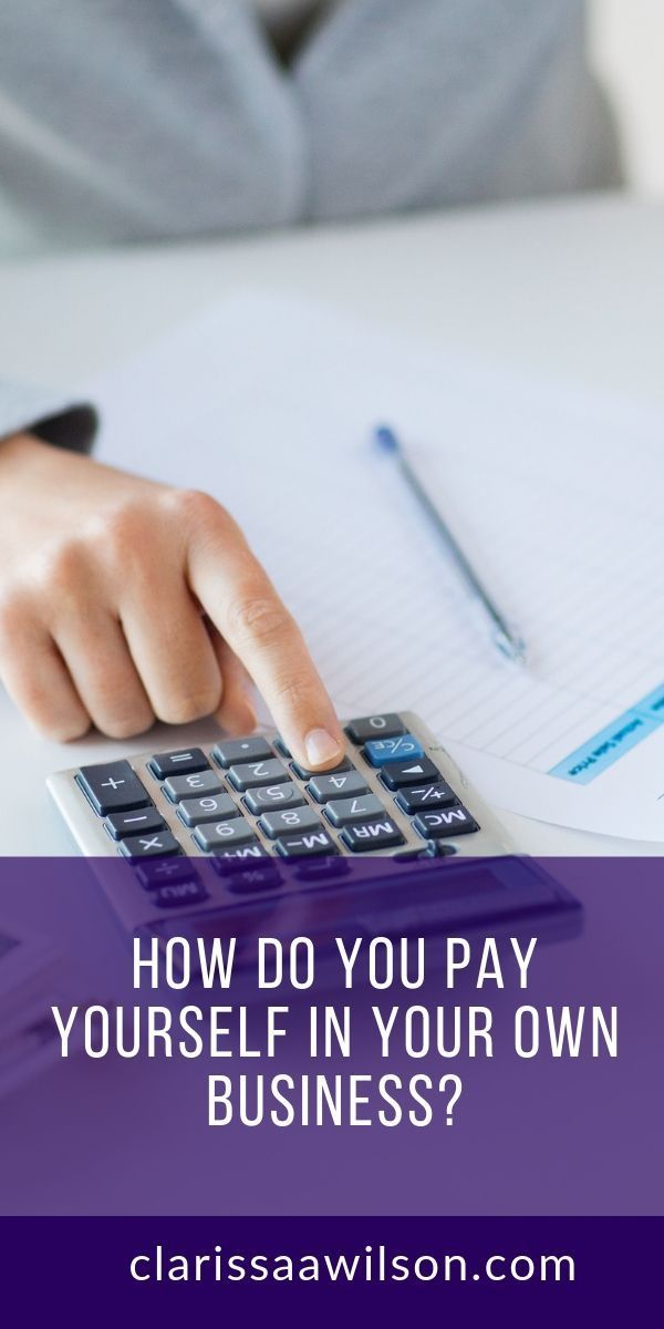 How To Pay Yourself In Your Online Business Managing Your Money