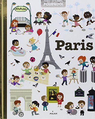 Paris [ mes annees pourquoi ] (French Edition) by Christophe Tranchant http://www.amazon.com/dp/2745959107/ref=cm_sw_r_pi_dp_hKncvb0G2Y67F