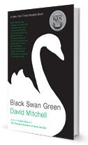 Black Swan Green - New Catcher in the Rye