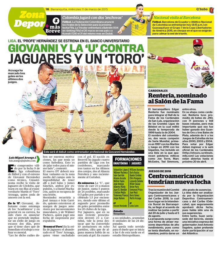 Giovanni y la 'U' contra Jaguares y un 'Toro'. Textos: Luis Miguel Arango J. Empresa: Q'hubo Barranquilla.